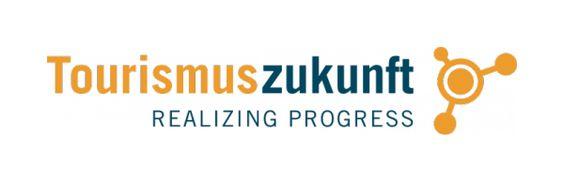 Realizing Progress: Wir entwickeln uns – für euch und uns » Tourismuszukunft
