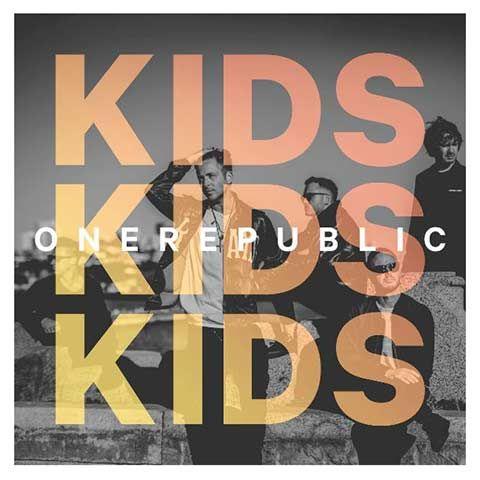 Letra y Vídeo de la canción Kids, de One Republic