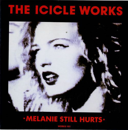 """For Sale - The Icicle Works Melanie Still Hurts UK  7"""" vinyl single (7 inch record) - See this and 250,000 other rare & vintage vinyl records, singles, LPs & CDs at http://eil.com"""