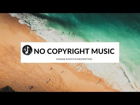 Mbb Ocean Vlog No Copyright Music Royalty Free Youtube Copyright Music Free Background Music Youtube Editing