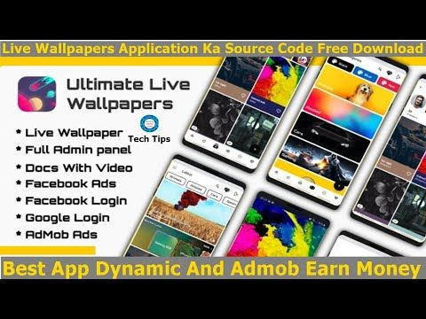Ultimate Live Wallpapers App Source Code Free Admob Earn Android Studio Dynamicapp 2019 Tech Tips Ultimatelivew Live Wallpapers App Template Wallpaper App