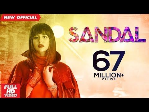 Sandal Official Video Sunanda Sharma Sukh E Jaani Latest Punjabi Songs 2019 Mad 4 Music Youtube Mp3 Song Download Songs Music Fans