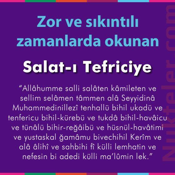 Zor ve sıkıntılı zamanlarda okunan Salat-ı Tefriciye