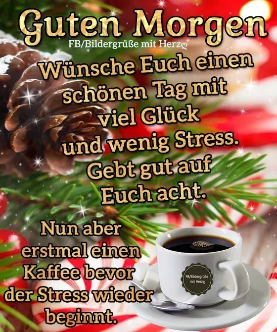 Pin Von Birgit Crews Auf Guten Morgen Guten Tag Guten
