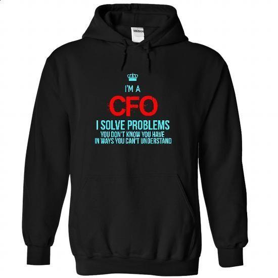 i am a CFO - #plain t shirts #hoodies for boys. GET YOURS => https://www.sunfrog.com/LifeStyle/i-am-a-CFO-4627-Black-22783797-Hoodie.html?id=60505