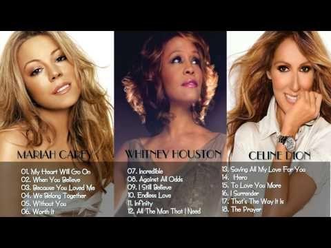 Mariah Carey Celine Dion Whitney Houston Collection Hd Hq Mariah Carey Greatest Hits Celine Dion Mariah Carey Whitney Houston