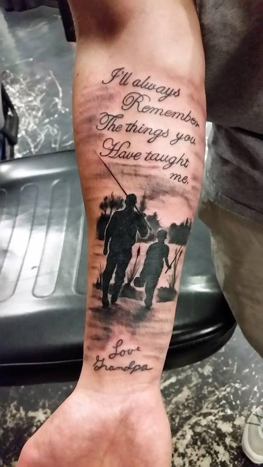 Lettering Memorialtattoo Silhouettetattoo Fishing Grandpa Grandson Tattoos Studio13tattoomg Hunting Tattoos Family Tattoos For Men Daddy Tattoos