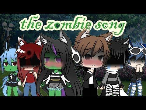 The Zombie Song Glmv Gacha Life Music Video Youtube Youtube Videos Music Music Videos Songs