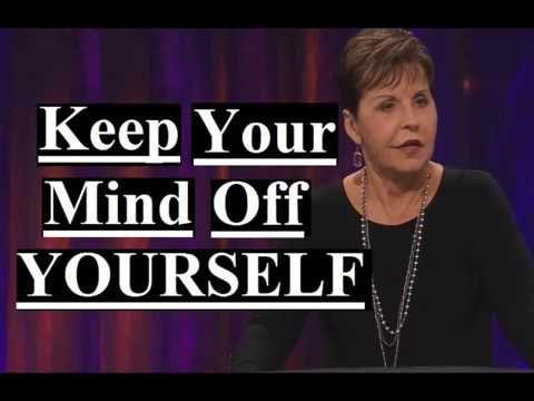 Joyce Meyer - Keep Your Mind Off Yourself Sermon 2019