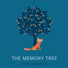 The Memory Tree by Britta Teckentrup. Themes: loss, death. Age:7+. Description: Fox has lived a long and happy life in the forest. One day, he lies down in his favourite clearing, takes a deep breath, and falls asleep for ever. Fox's friends tell stories of the special moments that they shared with Fox. And, as they share their memories, a tree begins to grow, becoming bigger and stronger, sheltering and protecting all the animals in the forest, just as Fox did when he was alive.