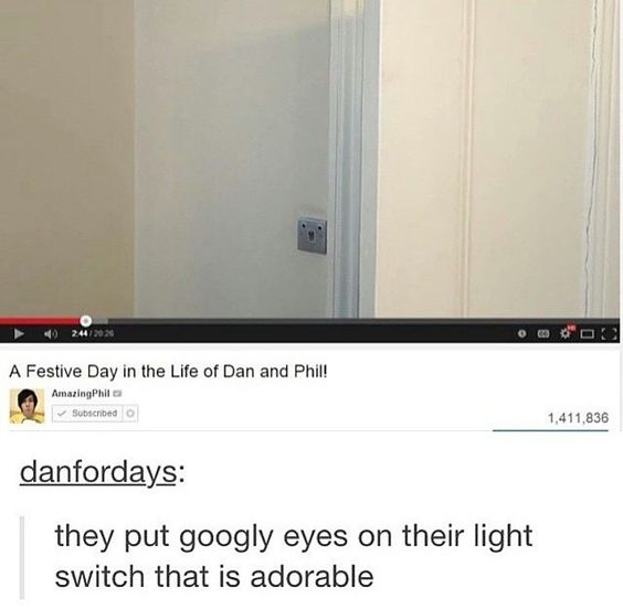 how much do you want to bet that Phil did that<<<<however much it costs to get Dan Howell to love me