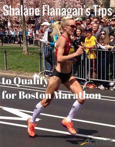 Shalane Flanagan's Tips to Qualify for Boston Marathon Discover more about marathon training on www.marathonbrief.com