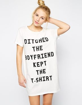 ditched the boyfriend, kept the t-shirt