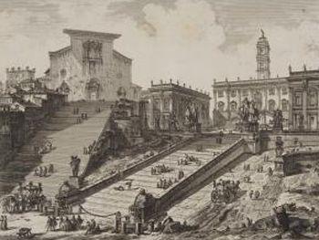 Giovanni-Battista de Piranesi. Vista de la colina Capitolina de Roma con escalinata que va a la iglesia de Aracoeli. Vedute di Roma. Fondazione Giorgio Cini, Venecia