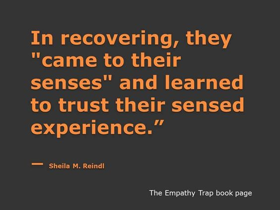 """In the covering, they """"came to their senses"""" and learned to trust their sense experience - Sheila M.Reindl"""