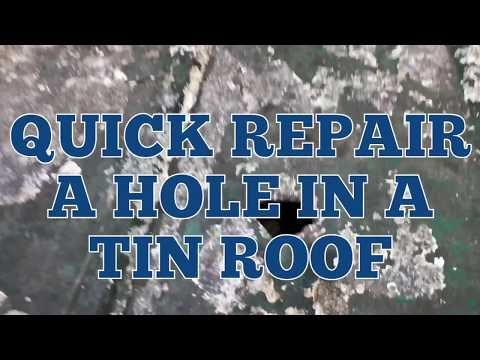 How To Patch A Hole In A Metal Roof Metal Roof Repair Corrugated Metal Roof Tin Roof