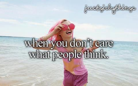 When You Don't Care :)
