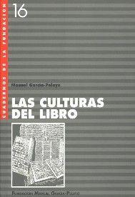 Las culturas del Libro, de Manuel García-Pelayo en http://blogs.upm.es/nosolotecnica/2013/11/18/las-culturas-del-libro-de-manuel-garcia-pelayo/