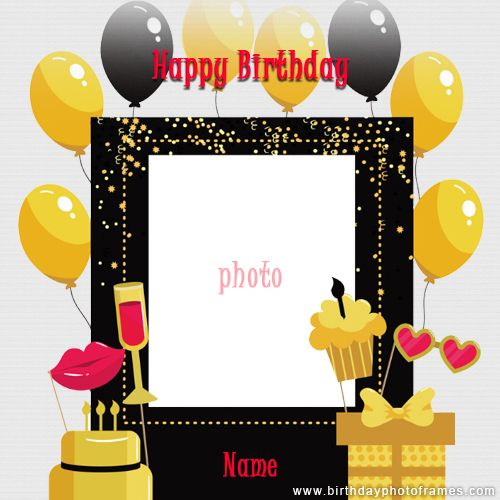 Happy Birthday Card With Name And Photo Edit Birthdayphotoframes Com Birthday Card With Photo Birthday Card With Name Birthday Wishes With Photo