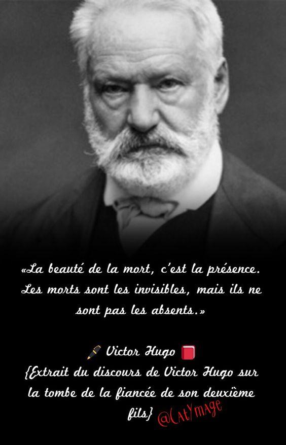 Les Morts Ne Sont Pas Morts : morts, Beauté, Mort,, C'est, Présence., Morts, Invisibles,, Absents.», Victo…, Victor, Hugo,, Citation,, Citations