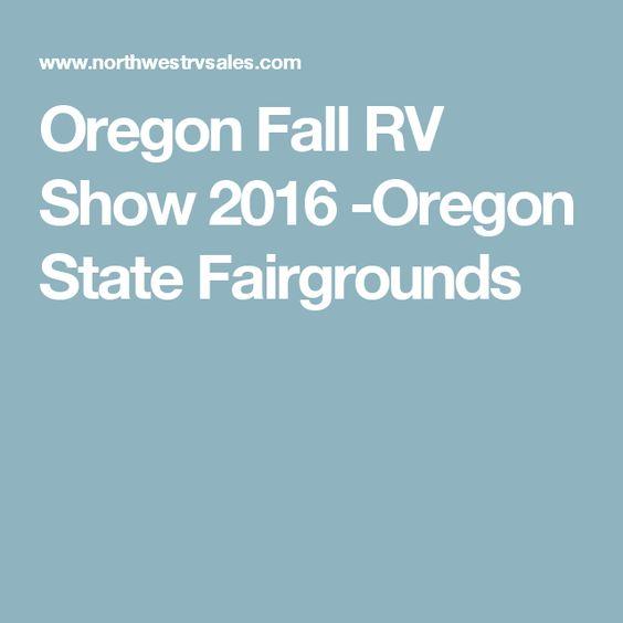 Oregon Fall RV Show 2016 -Oregon State Fairgrounds