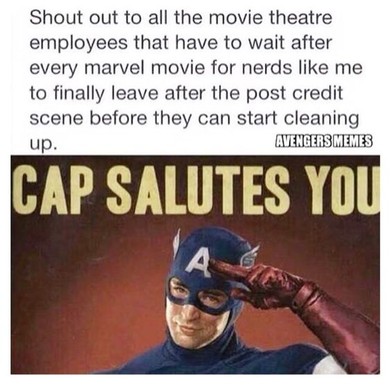 "Yes!!! This happened to me when I went to watch Civil War!! There was literally only me, my friends (""it's oveeeer why can't we leave??"") and two other people left lol."