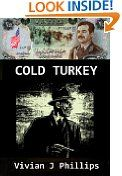 Free Kindle Books - Political - POLITICAL - FREE -  COLD TURKEY (An FBI/Secret Intelligence Service thriller) (British Agent Peter Bless)