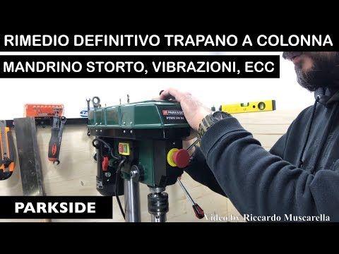 Rimedio Definitivo Trapano A Colonna Parkside Lidl Ptbm 500