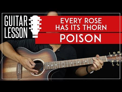 Every Rose Has Its Thorn Guitar Tutorial Poison Guitar Lesson Easy Chords Guitar Solos Tab Youtube Guitar Lessons Guitar Tutorial Beatles Guitar