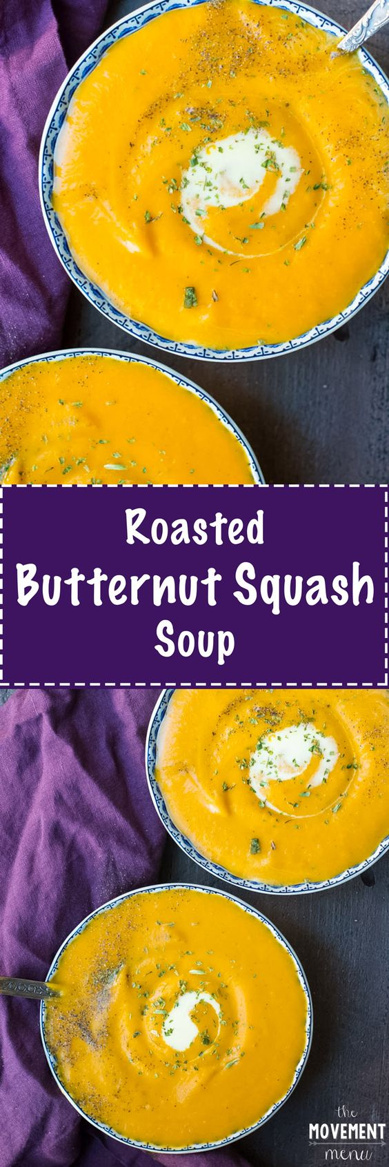 This recipe for creamy roasted butternut squash soup is a real game changer. It's warm, delicious & comforting. Healthy, too! TheMovementMenu.com