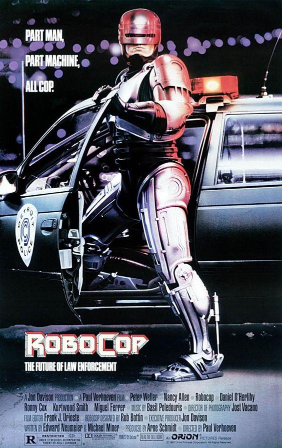 """""""Robocop"""" (1987). COUNTRY: United States. DIRECTOR: Paul Verhoeven. CAST: Peter Weller, Nancy Allen, Kurtwood Smith, Miguel Ferrer, Ronny Cox, Dan O'Herlihy,"""