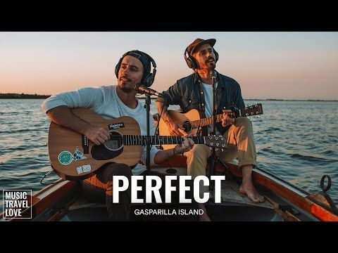 Perfect Music Travel Love Gasparilla Island Ed Sheeran Cover Youtube Travel Music Ed Sheeran Cover Perfect Music