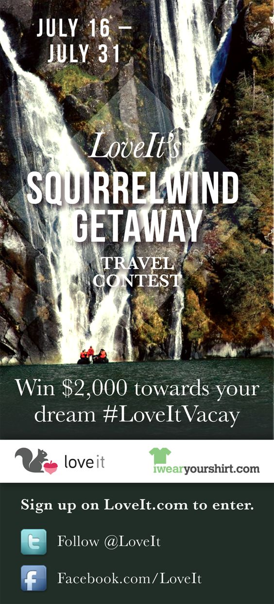 Win $2k towards your dream vacation!  How to Enter  1.) Sign up for LoveIt.com  2.) Create a public collection - Be creative. Name it what you want but include the hashtag #LoveItVacay   3.) Categorize it under Travel  4.) Love a min 12 images as it relates to your desired destination spot  5.) Follow @LoveIt on Twitter   6.) When your collection is ready, tweet the link to @loveit using hashtag #LoveItVacay        or   Like LoveIt on Facebook & post collection link on LoveIt Facebook wall.