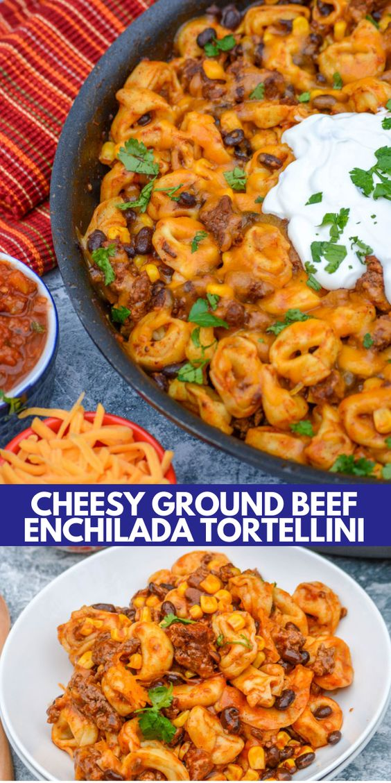 Cheesy Ground Beef Enchilada Tortellini