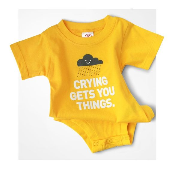 Genuine or well-performed, crying certainly gets you things - a bottle, a blankie, and eventually a nice pay raise.  Might as well teach them now and they will go far!  This funny and adorale baby basic one piece will looks extra great accessorized with say, little jeans and a little hipster hoodie. Made with high quality jersey 100% cotton.  Designed and screen printed in the USA.  6-12 months.