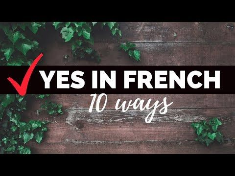 There S Plenty Of Ways To Say Yes In French One Yes For Each Situation If You Will But Relax I M Walking You Through It French Learn French Love French