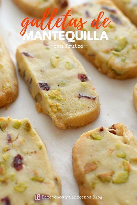 Galletas De Mantequilla Con Pistachos Y Cramberries