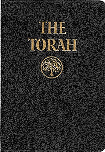The Torah: The Five Books of Moses: A New Translation of the Holy Scriptures according to the Masoretic Text, First Section, http://www.amazon.com/dp/B0013FS1CU/ref=cm_sw_r_pi_awdm_x_GkNTxbVMKTCM9