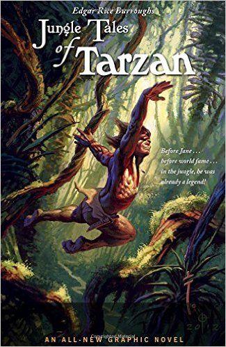 Edgar Rice Burroughs' Jungle Tales of Tarzan: Amazon.co.uk: Martin Powell…