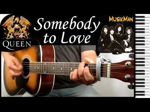 Somebody To Love Queen Guitar Cover Musikman 128 Youtube In 2020 Gitaarakkoorden
