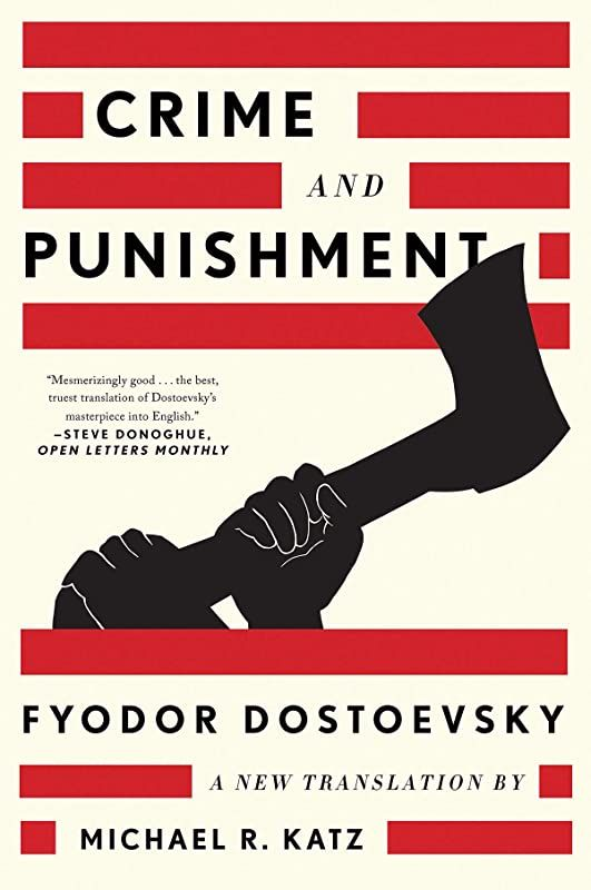 Download Crime And Punishment A New Translation By Fyodor Dostoevsky And Michael R Katz Dostoyevsky Fyodor Dostoyevsky Best Books For Kindergarteners
