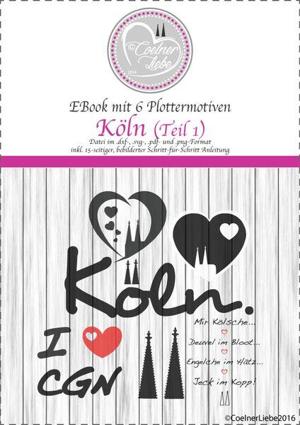 EBook Köln - Teil 1 (private Nutzung) von CoelnerLiebe auf DaWanda.com