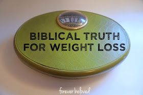 forever beloved 10 bible verses for your weight loss