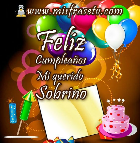 Feliz Cumple Sobrino Tqm ;)