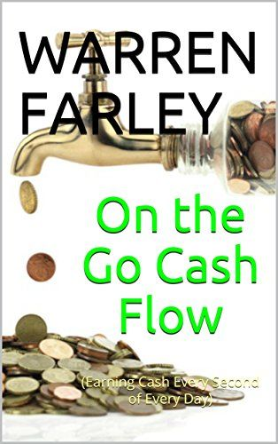 On The Go Cash Flow Earning Cash Every Second Of Every Day Personal Growth Books Self Help Books Cash Flow