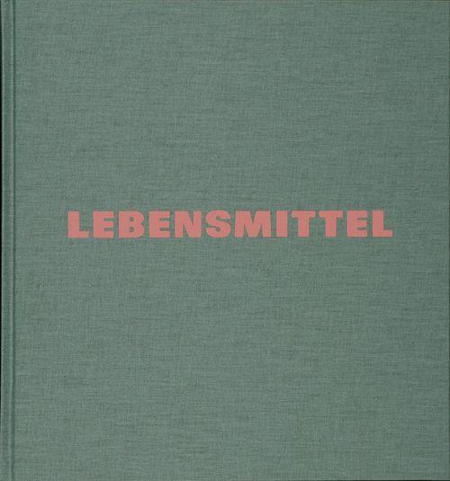 Schmidt, Michael: Lebensmittel.. [77.01 SCHMIDT M.2012]