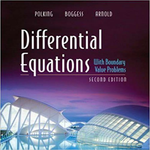 Solution Manual For Differential Equations With Boundary Value Problems 2nd Edition By Polking Boggess An Differential Equations Equations Advanced Mathematics