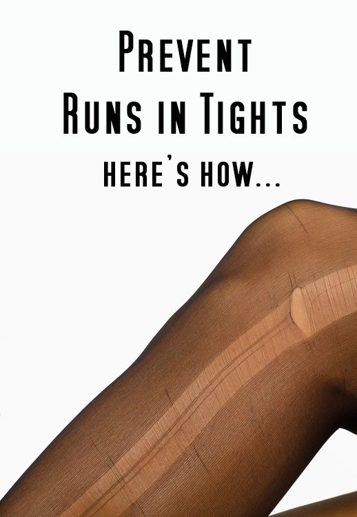 how to stop runs in pantyhose