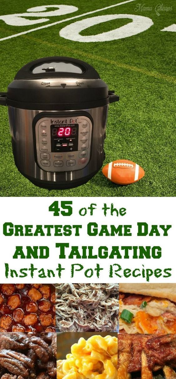 45 of the Greatest Game Day and Tailgating Instant Pot Recipes   Mama Cheaps®