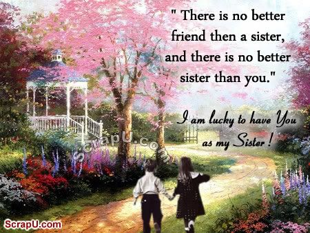 I Love My Sister Quotes For Facebook My Dear Sister
